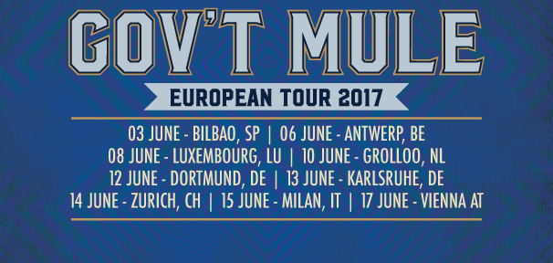 Gov't Mule 2017 European Tour