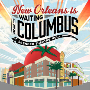 New Orleans is Waiting For Columbus